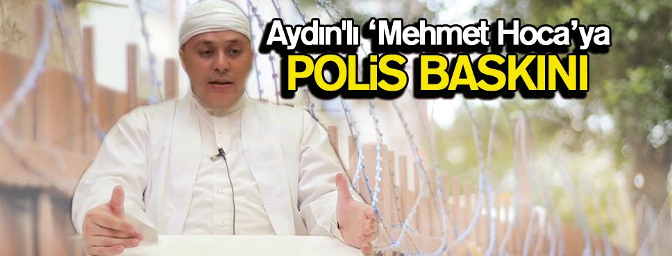 Aydın'lı Mehmet Hoca Tutuklandı