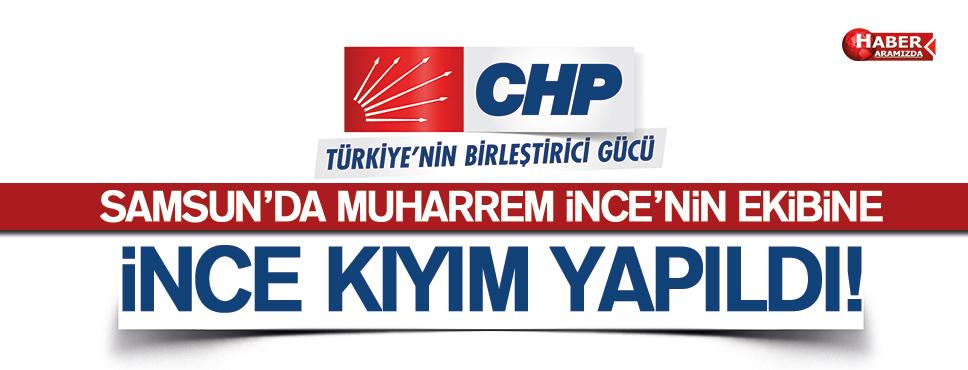 SAMSUN CHP'DE İNCE KIYIM YAPILDI
