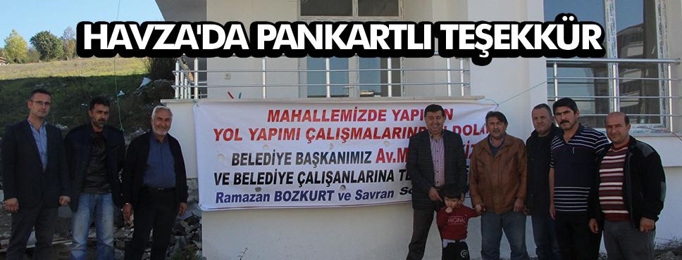 HAVZA'DA PANKARTLI TEŞEKKÜR