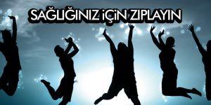 KEMİK ERİMESİNE KARŞI, ZIPLA