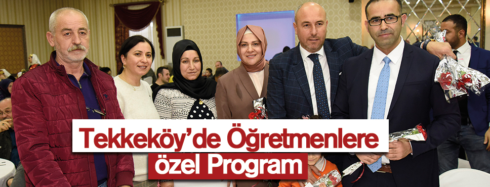 Tekkeköy'de Öğretmenlere Özel Program