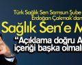 Erdoğan Çakmak'dan Sağlık Sen'e Mesaj