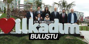 STK TEMSİLCİLERİ İLKADIM'DA BULUŞTU
