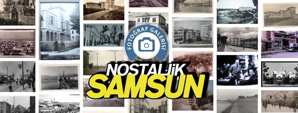 Samsun'dan Nostaljik Resimler