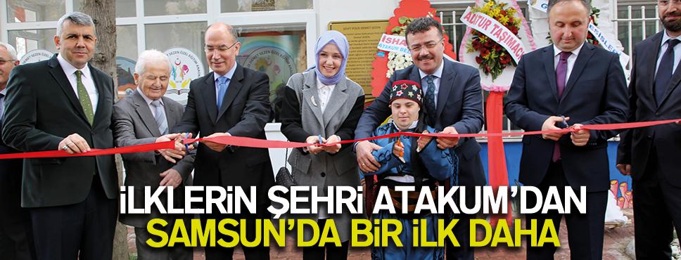İlklerin şehri Atakum'dan bir ilk daha!
