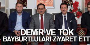 DEMİR VE TOK BAYBURTLULARI ZİYARET ETTİ