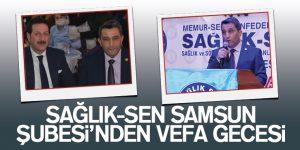 SAĞLIK-SEN SAMSUN ŞUBESİ'NDEN VEFA GECESİ