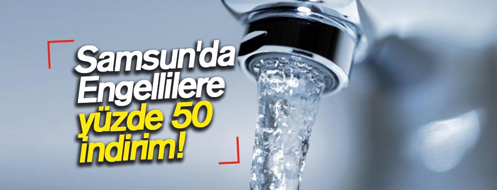 Samsun'da Engellilere yüzde 50 indirim!