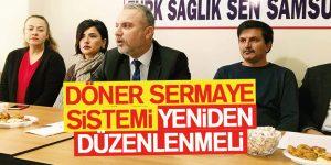Erdoğan Çakmak 'Döner Sermaye Sistemine Yenilenmeli'