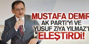 Mustafa Demir AK Parti'yi Eleştirdi