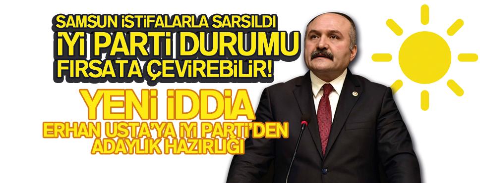 İYİ Parti'nin, Erhan Usta'ya Adaylık Hazırlığı mı Var?