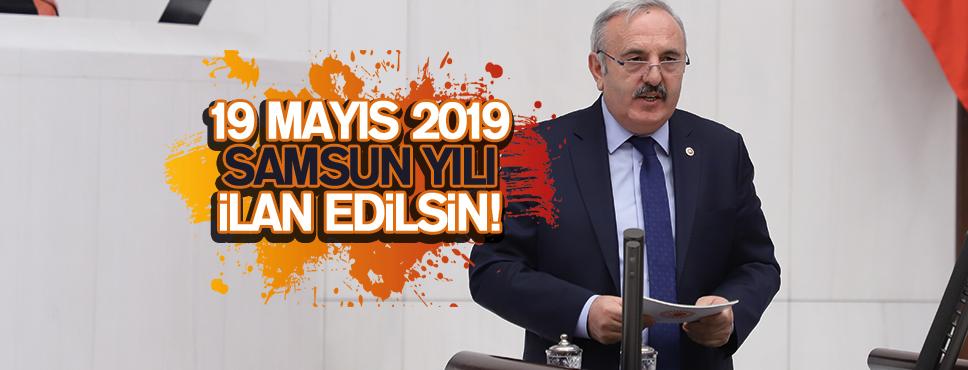 19 MAYIS 2019 SAMSUN YILI İLAN EDİLSİN!