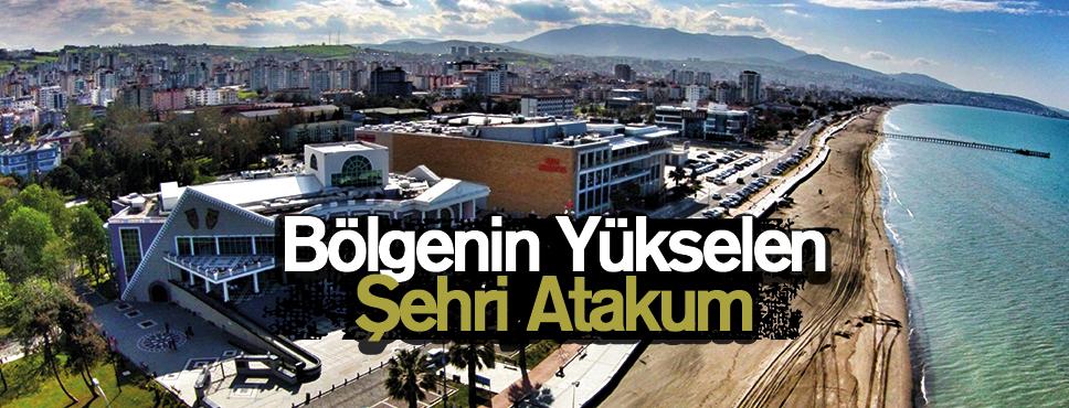 Bölgenin Yükselen Şehri Atakum