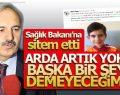 Bedri Yaşar, Sağlık Bakanı'na sitem etti
