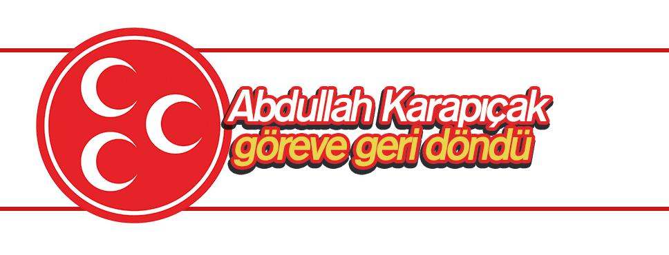 MHP'de Karapıçak göreve geri döndü
