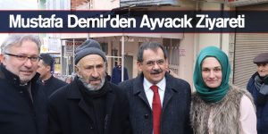 Mustafa Demir'den Ayvacık Ziyareti