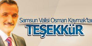 Samsun Valisi Osman Kaymak'tan Teşekkür