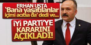 Erhan Usta İYİ Parti'ye Kararını Açıkladı!