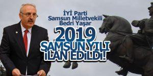 BEDRİ YAŞAR 2019 SAMSUN YILI İLAN EDİLDİ!