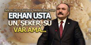 Erhan Usta 'Samsun Zincire Vurulmuş Bir Dev'