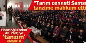 Hancıoğlu'ndan AK Parti'ye 'tanzim' eleştirisi