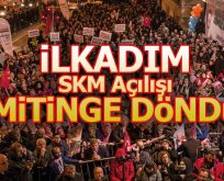 İlkadım'da SKM Açılışı Gövde Gösterisine Dönüştü