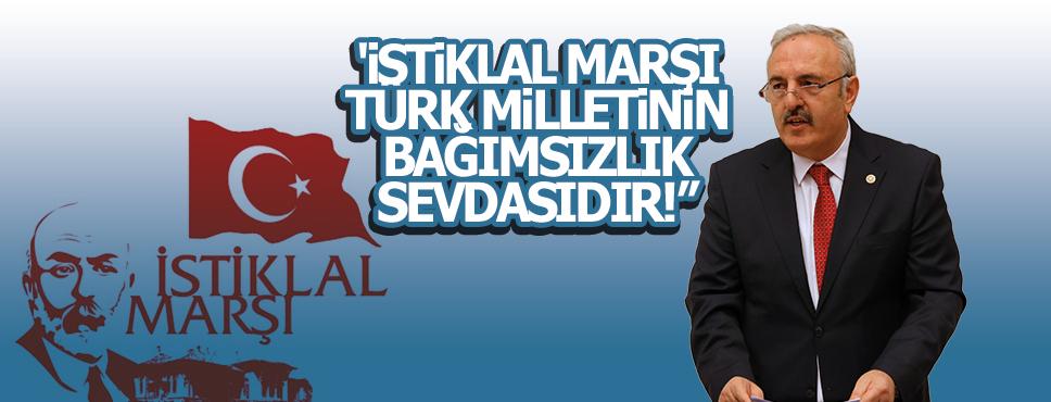 """BEDRİ YAŞAR """"İSTİKLAL MARŞI, TÜRK MİLLETİNİN BAĞIMSIZLIK SEVDASIDIR!"""""""