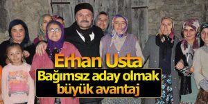 Erhan Usta Bağımsız aday olmak büyük avantaj