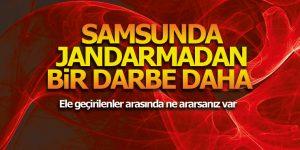 SAMSUNDA JANDARMADAN BİR DARBE DAHA