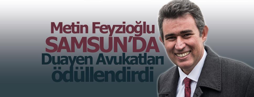 Metin Feyzioğlu Samsun'da Duayen Avukatları Ödüllendirdi