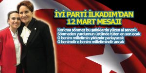 İYİ Parti'den İstiklal Marşımızın Yıl dönümü Mesajı