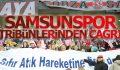 Samsunspor tribünlerinden 'Sıfır Atık Projesi'ne Çağrı