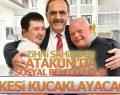 Zihni Şahin'den Atakum'da 'SOSYAL BELEDİYECİLİK' projeleri