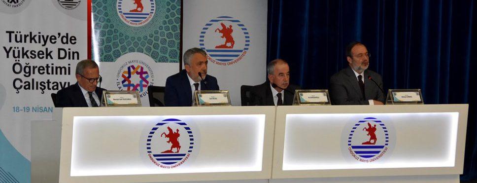 Yüksek Din Öğretimi Çalıştayı OMÜ'de düzenlendi