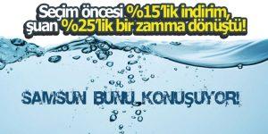 USTA SAMSUN'DA SU ZAMMINI ELEŞTİRDİ