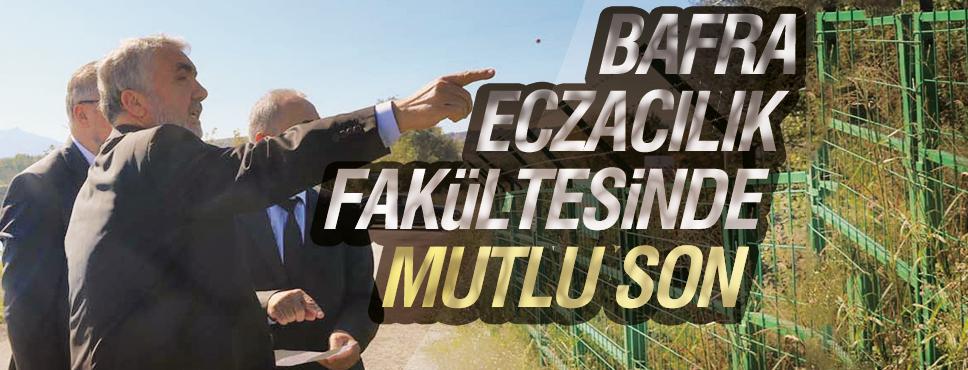 BAFRA ECZACILIK FAKÜLTESİNDE MUTLU SON