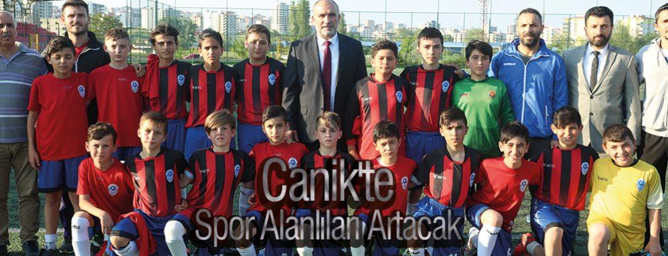 Canik'te Spor Alanlıları Artacak
