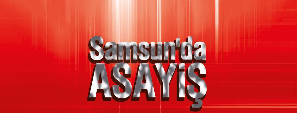 Samsun'da Asayiş Araştırması
