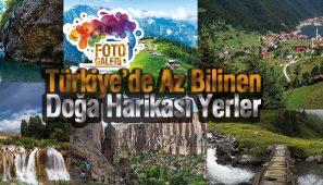 Türkiye'de Az Bilinen Doğa Harikası Yerler