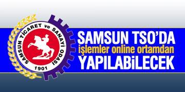 Samsun TSO'da işlemler online ortamdan yapılabilecek