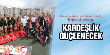 Atakum Belediyesi Halk Oyunları Topluluğu Türkiye'yi tanıtacak