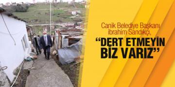 """SANDIKÇI """"DERT ETMEYİN BİZ VARIZ"""""""