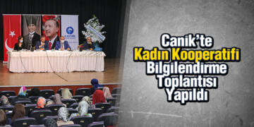 Canik'te Kadın Kooperatifi Bilgilendirme Toplantısı Yapıldı