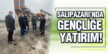 SALIPAZARI'NDA GENÇLİĞE YATIRIM!