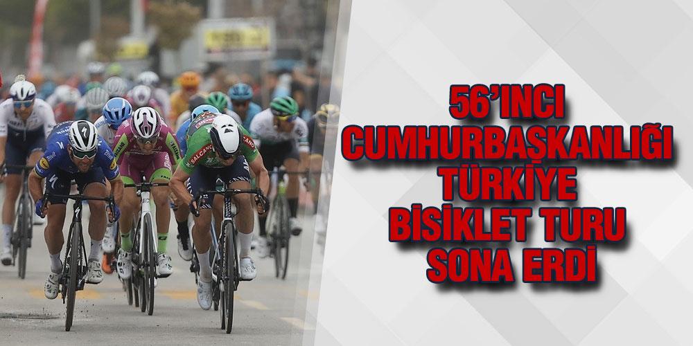 56'ıncı Cumhurbaşkanlığı Türkiye Bisiklet Turu Sona Erdi