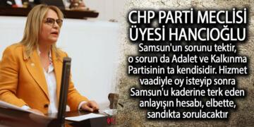 Hancıoğlu Meclis'te AK Partili Samsun Milletvekillerine yüklendi