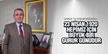 Murzioğlu'ndan 23 Nisan mesajı