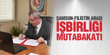 Samsun-Filistin arası işbirliği mutabakatı