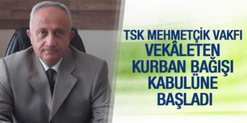 TSK Mehmetçik Vakfı Vekâleten Kurban Bağışı Kabulüne Başladı