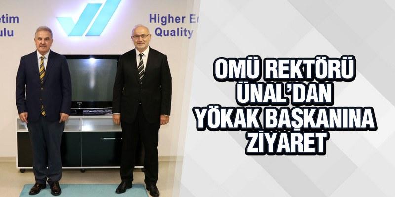 OMÜ Rektörü Ünal'dan YÖKAK Başkanına Ziyaret